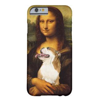 Mona Lisa y su caso del iPhone 6 del perro de Bull Funda De iPhone 6 Barely There
