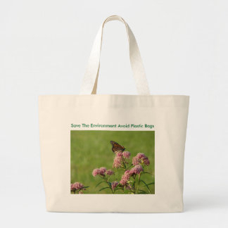 Monach On The Blooms, Save The Environment Avoi... Large Tote Bag