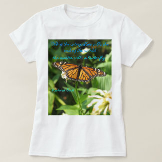 Monarch and Quote T Shirt