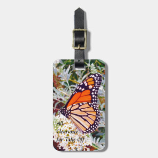 Monarch butterfly All clearance for take off. Luggage Tag