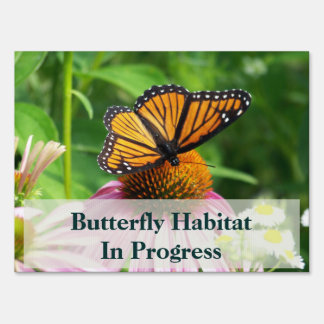 Monarch Butterfly Recovery Habitat Sign
