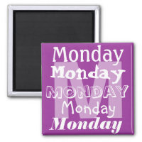 Monday Business Day of the week Magnet