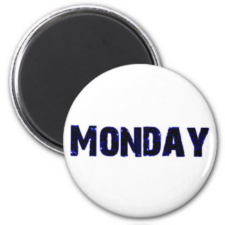 Monday Day of the Week Merchandise 2 Inch Round Magnet