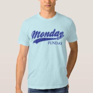 Monday Funday T Shirt