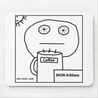 Monday Morning Coffee Mousepad