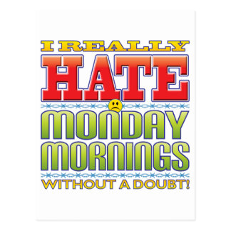 Monday Mornings Hate Face Postcard