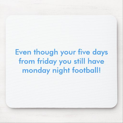Monday night football mousepad.