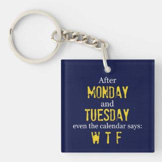 Monday Tuesday Keychain