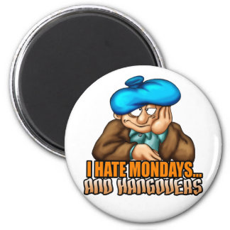 Mondays and Hangovers 2 Inch Round Magnet