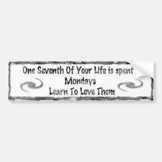Mondays Bumper Sticker
