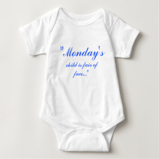 """""""Monday's, child is fair of face..."""" Tee Shirts"""