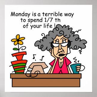Mondays Humor Poster