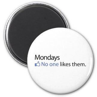 Mondays, No One Likes Them 2 Inch Round Magnet