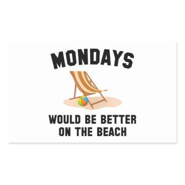 Beach Themed Mondays On The Beach Rectangular Sticker