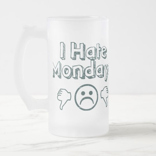 Mondays Suck Frosted Glass Beer Mug
