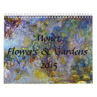 Monet Flower and Gardens 2015 Calendar