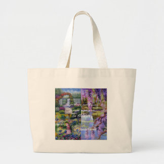 Monet message about flowers. large tote bag