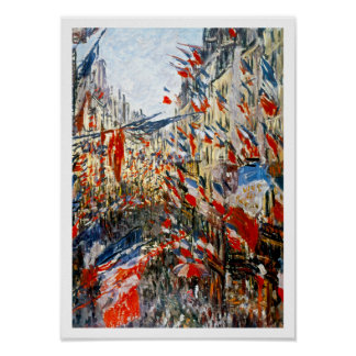 Monet: Rue Montorgueil, Decked Out With Flags Poster
