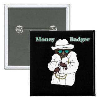 Money Badger Pinback Button