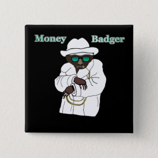 Money Badger Pinback Button