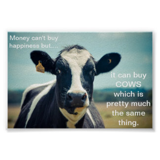 Money can buy cows poster