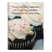 Money Can Buy Cupcakes Spiral Bound Notebook