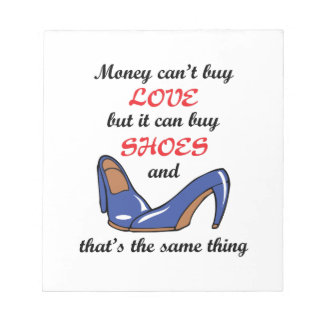 Money Can Buy Shoes Notepad