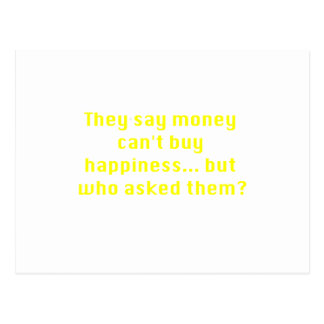 Money Can't Buy Happiness Asked Yellow Green Pink Postcard