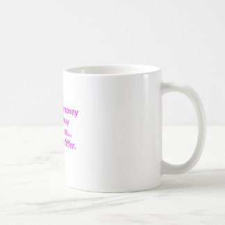 Money Can't Buy Happiness Beg Yellow Green Pink Coffee Mug