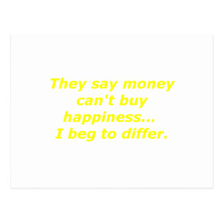 Money Can't Buy Happiness Beg Yellow Green Pink Postcard