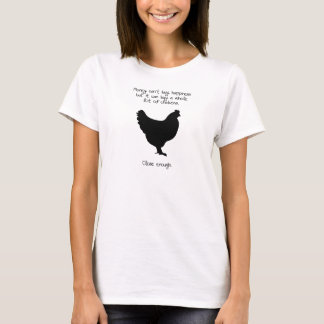 Money Can't Buy Happiness But It Can Buy Chickens T-Shirt