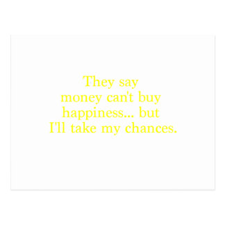 Money Can't Buy Happiness Chances Yellow Green Pnk Postcard