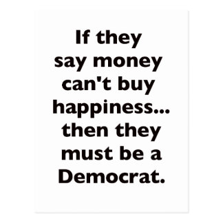 Money Can't Buy Happiness Democrat Black Blue Red Postcard