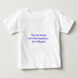 Money Can't Buy Happiness Di$agree Black Blue Red Baby T-Shirt