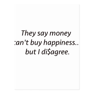 Money Can't Buy Happiness Di$agree Black Blue Red Postcard