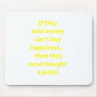 Money Can't Buy Happiness Jetski2 Yellow Green Pnk Mouse Pad