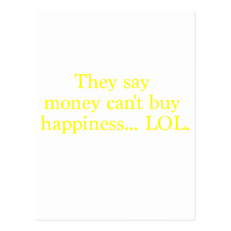Money Can't Buy Happiness LOL Yellow Green Pink Postcard
