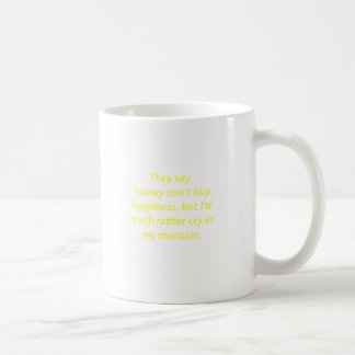 Money Can't Buy Happiness Mansion Yellow Green Pin Coffee Mug