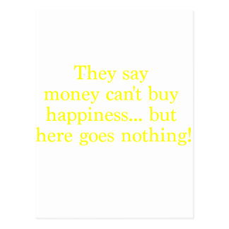 Money Can't Buy Happiness Nothing Yellow Green Pnk Postcard