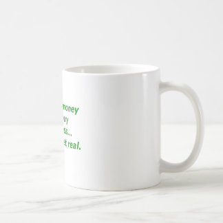 Money Can't Buy Happiness Real Yellow Green Pink Coffee Mug