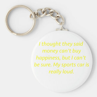 Money Can't Buy Happiness SportsCar Yellow Green P Keychain
