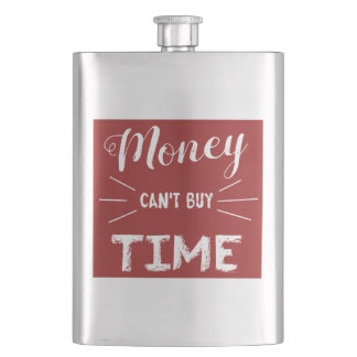 Money Can't Buy Time Flask