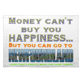 MONEY CAN'T BUY YOU HAPPINESS CLOTH PLACEMAT