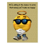 Money Can't Make Me Happy Post Card