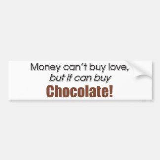 Money & Chocolate Bumper Sticker