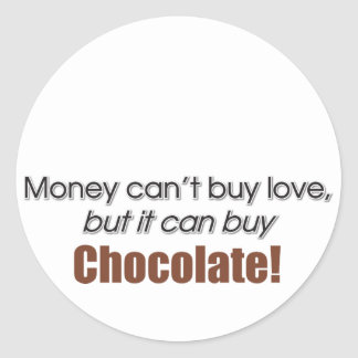 Money & Chocolate Classic Round Sticker
