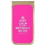 [Crown] keep calm it's my birthday bitch!  Money Clip