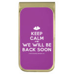 [Two hearts] keep calm and we will be back soon  Money Clip