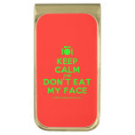 [Cutlery and plate] keep calm and don't eat my face  Money Clip
