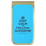 [Crown] keep calm and follow supsophie  Money Clip
